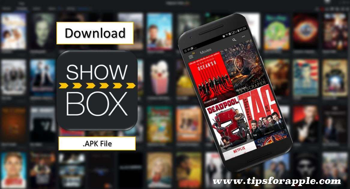 ShowBox APK: Download Showbox APK 2019 for Android and iPhone