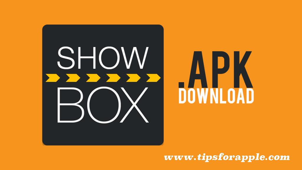 ShowBox APK 2019 Download